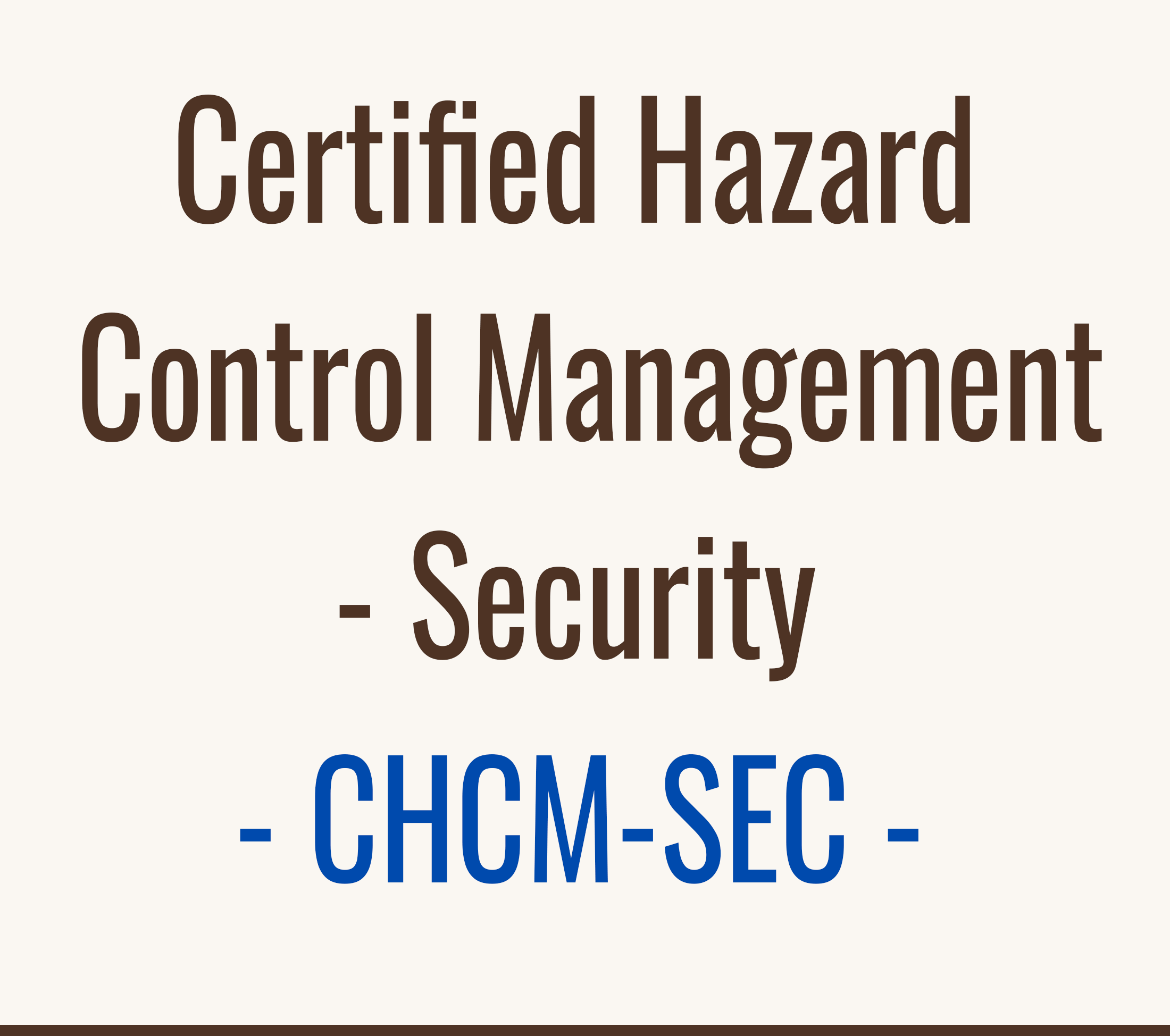 Certified Hazard Control Manager - Security