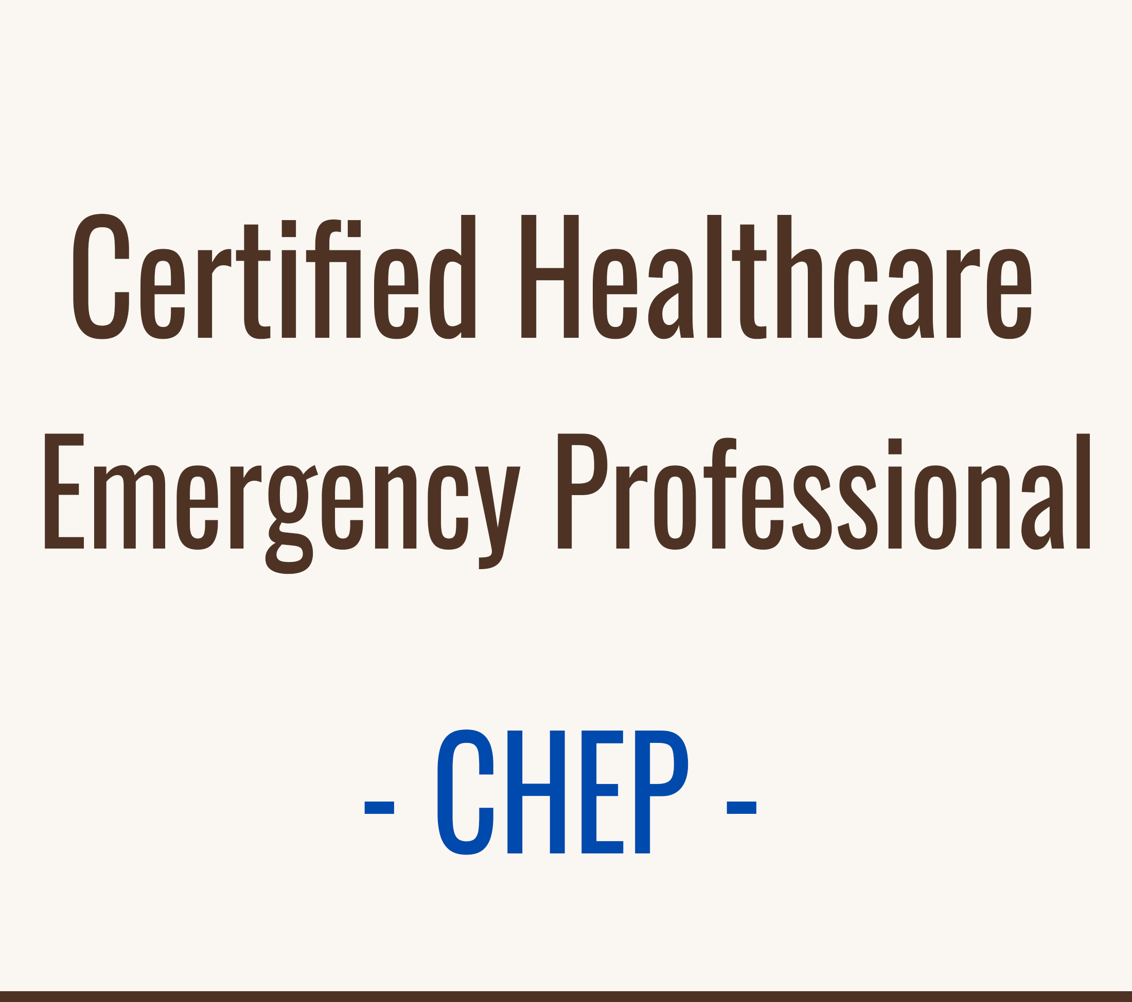 Certified Healthcare Emergency Professional