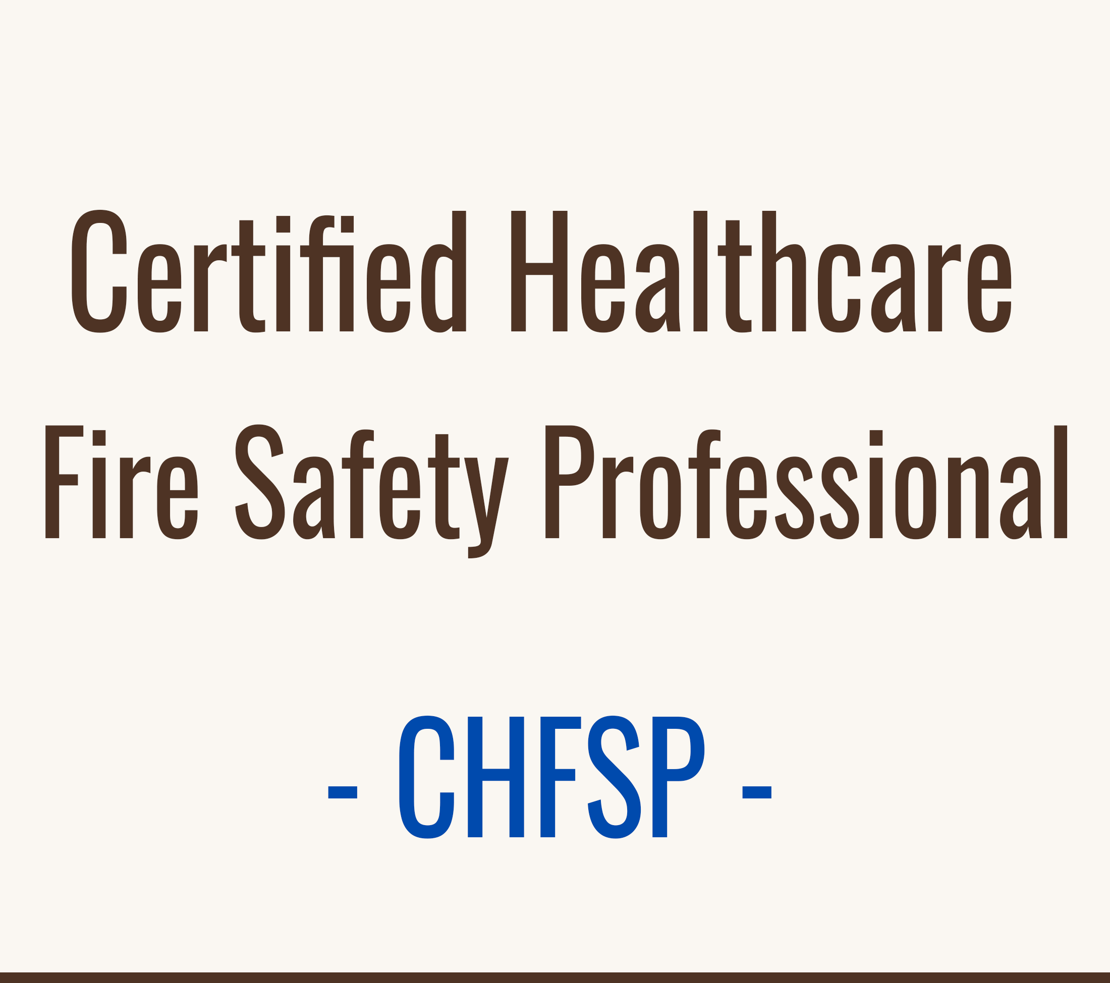 Certified Healthcare Fire Safety Professional