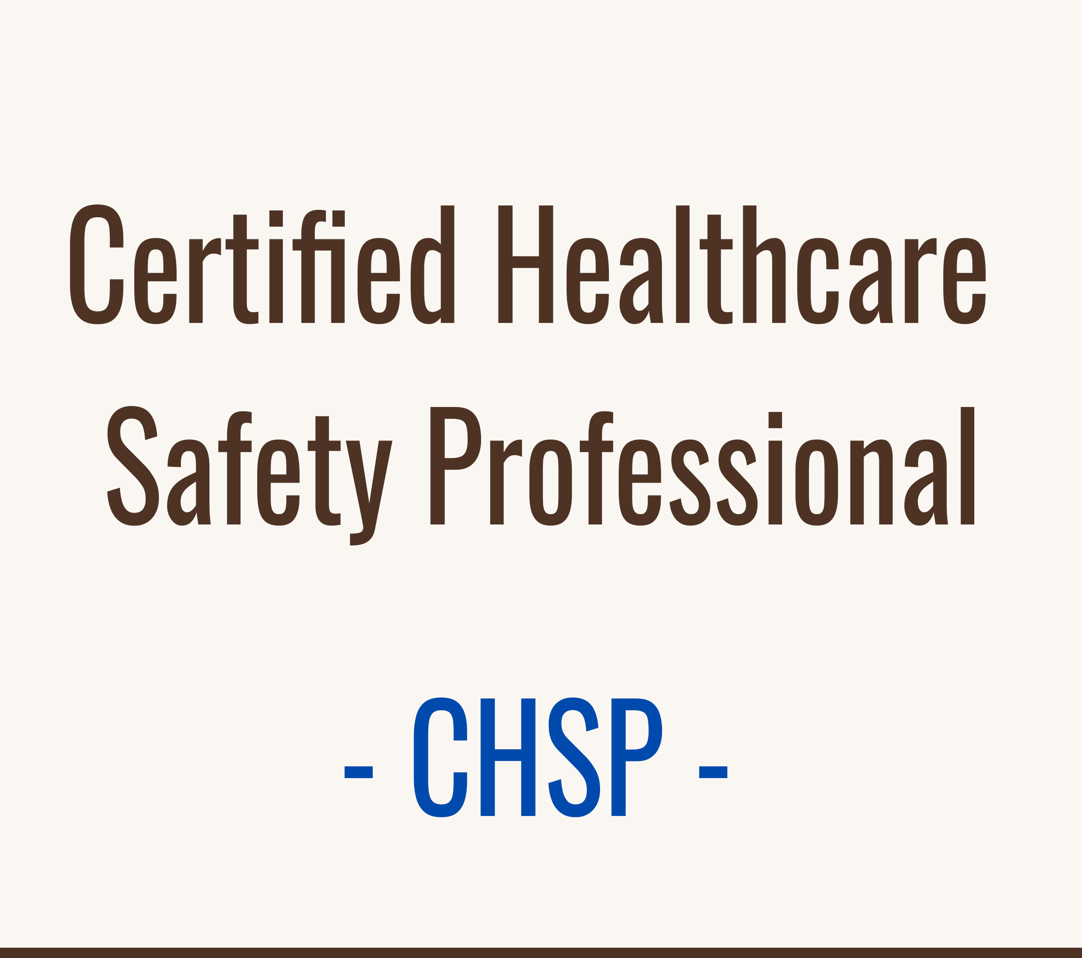 Certified Healthcare Safety Professional