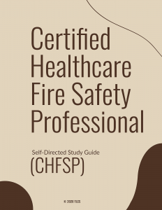 Certified Healthcare Fire Safety Professional Self Study